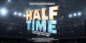 Australian Premiere Of HALF TIME To Debut At The Hayes Theatre Co In 2021