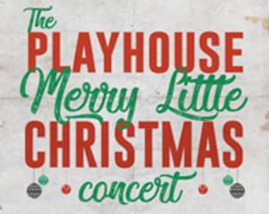 Bucks County Playhouse Presents 'The Playhouse Merry Little Christmas Concert'