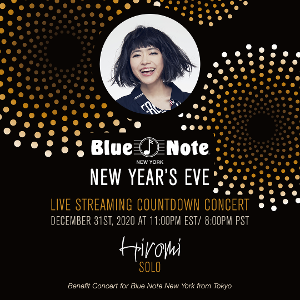 HIROMI'S BLUE NOTE NEW YORK NEW YEAR'S EVE COUNTDOWN Streaming Concert Announced