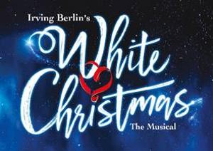 West End Production Of WHITE CHRISTMAS To Embark On A New UK Tour