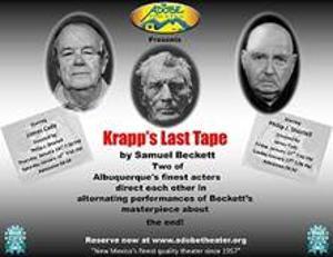 The Adobe Theater Next Presents Samuel Beckett's KRAPP'S LAST TAPE