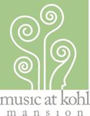 Music At Kohl Mansion Announces Winter Spring 2021 Season