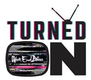 West End Bares Announces 2021 Streaming Event, WEST END BARES: TURNED ON
