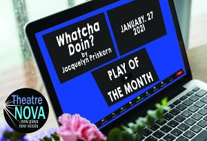 Theatre NOVA Presents The Play Of The Month Series