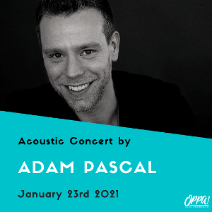 On Pitch Performing Arts Hosts Adam Pascal Live In Concert