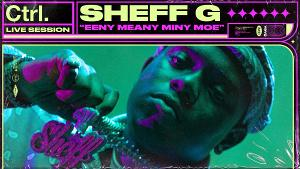 Sheff G Performs 'Eeny Meany Miny Moe' And 'Lights On'