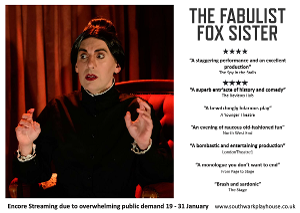 THE FABULIST FOX SISTER Will Get Two Extra Weeks Of Encore Streaming At Southwark Playhouse