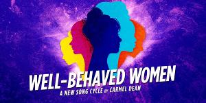 WELL-BEHAVED WOMEN Comes to Hayes Theatre Co.
