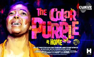 Curve To Stream THE COLOR PURPLE AT HOME In Association With Birmingham Hippodrome