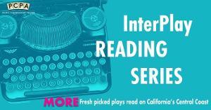 PCPA Spring InterPlay Readings Announced