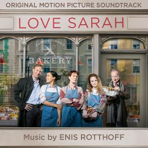 LOVE SARAH Original Motion Picture Soundtrack Is Now Available