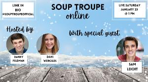 Sam Leicht Appears on This Week's Episode of SOUP TROUPE ONLINE