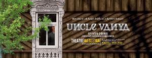 Theatre Wesleyan To Present One-Act Adaptation Of UNCLE VANYA