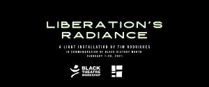 Segal Centre Presents LIBERATION'S RADIANCE Light Installation