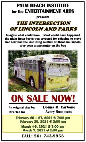 Palm Beach Institute for the Entertainment Arts  Presents INTERSECTION OF LINCOLN AND PARKS
