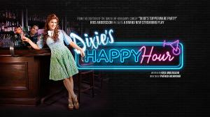 DIXIE'S HAPPY HOUR to Debut Next Month
