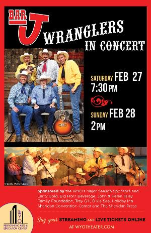 The Bar J Wranglers Return to the WYO
