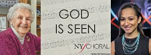 New York Choral Society Presents Third Virtual Project, GOD IS SEEN