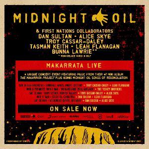Midnight Oil Announce MAKARRATA LIVE Collaborators
