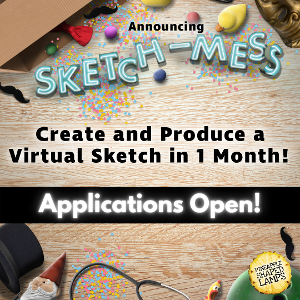Applications Now Open For PSL Comedy's First Annual Sketch-Mess, A Virtual Comedy Project