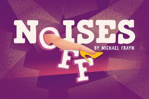 NOISES OFF Brings Big Laughs to the Arts Center