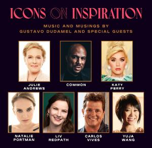 LA Philharmonic to Broadcast ICONS ON INSPIRATION with Julie Andrews and More