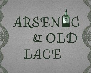 Jefferson Performing Arts Society Presents ARSENIC AND OLD LACE