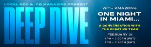ONE NIGHT IN MIAMI... Is The Focus Of The Next ICG 'Deep Dive' Free Virtual Series