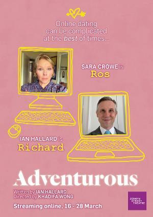 Ian Hallard and Sara Crowe Star In ADVENTUROUS at Jermyn Street Theatre