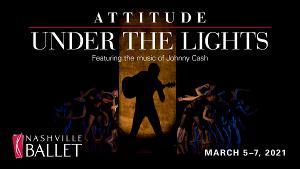 Nashville Ballet To Present ATTITUDE PART I Virtually This Weekend