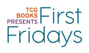 TCG Books' First Fridays Features Dael Orlandersmith's UNTIL THE FLOOD