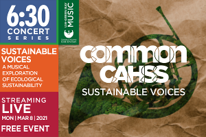 University of Wisconsin-Green Bay Music's 6:30 Concert Series Features 'Sustainable Voices'