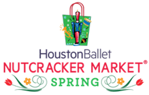 Houston Ballet NUTCRACKER MARKET SPRING Returns For In-Person Shopping Experience