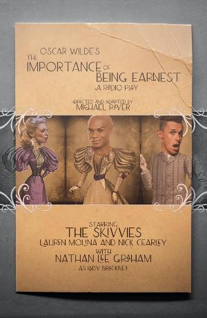 Laguna Playhouse Presents The Skivvies in Oscar Wilde's THE IMPORTANCE OF BEING EARNEST: A RADIO PLAY