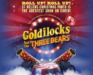 St Helens Announce All-New GOLDILOCKS For Christmas Pantomime 2021