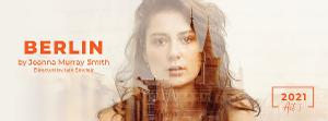 BERLIN Opens Next Month at Southbank Theatre