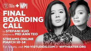 Ma-Yi And WP Theaters Present Stefani Kuo's FINAL BOARDING CALL, March 10-14