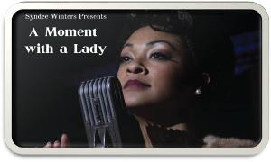 Sydnee Winters Stars As Lena Horne in A MOMENT WITH A LADY