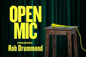 ETT and Soho Theatre in Association With HOME Announce OPEN MIC By Rob Drummond