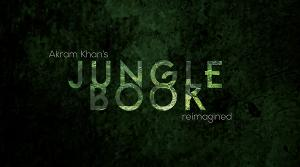 Akram Khan's JUNGLE BOOK Reimagined To Premiere At Curve In April 2022