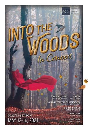 ACT Of Connecticut Announces INTO THE WOODS - IN CONCERT