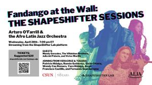 Fandango at the Wall Presents THE SHAPESHIFTER SESSIONS