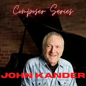 Brian Cheney and Cathy Venable Continue 'Composer Series' On Stageit With A Program Devoted To John Kander