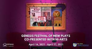 Crossroads Theatre Company's Genesis Festival Of New Plays Streams Next Week