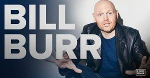 Bill Burr Adds Second Comedy Show at The Fox This September