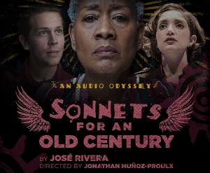 Noise Now Announces SONNETS FOR AN OLD CENTURY An Audio Odyssey