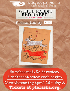 WHITE RABBIT RED RABBIT To Live-Stream From Perseverance Theatre