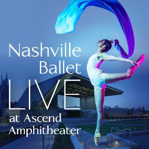 Nashville Ballet To Perform Live At Ascend Amphitheater