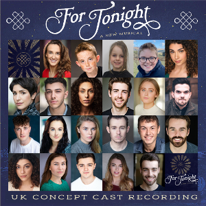 Casting Announced For Concept Album of New Musical FOR TONIGHT