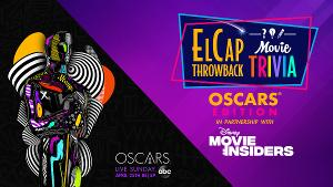 El Capitan Announces Trivia Event OSCARS EDITION, April 22